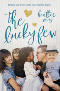 Book Lucky Few - A mom finds joy in adopting a daughter with Down syndrome
