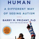 Uniquely Human - This book sees autism as a way of being uniquely human