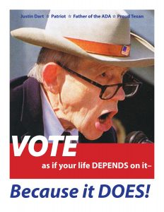 Justin Dart father of ADA Vote as if your life depends on it